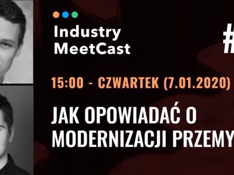 Industry meetcast Fabryki w Polsce