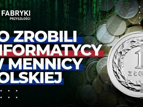 Co zrobili informatycy w Mennicy Polskiej